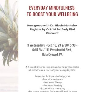 Everyday Mindfulness Group – with Dr. Nicole Monteiro